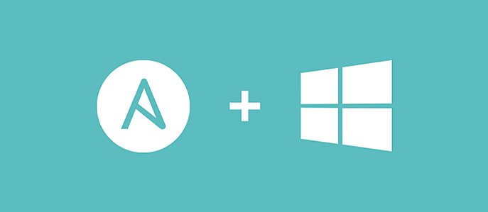 How Ansible Makes Automating Windows Easier