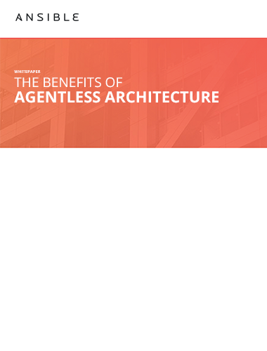 The Benefits of Agentless Architecture