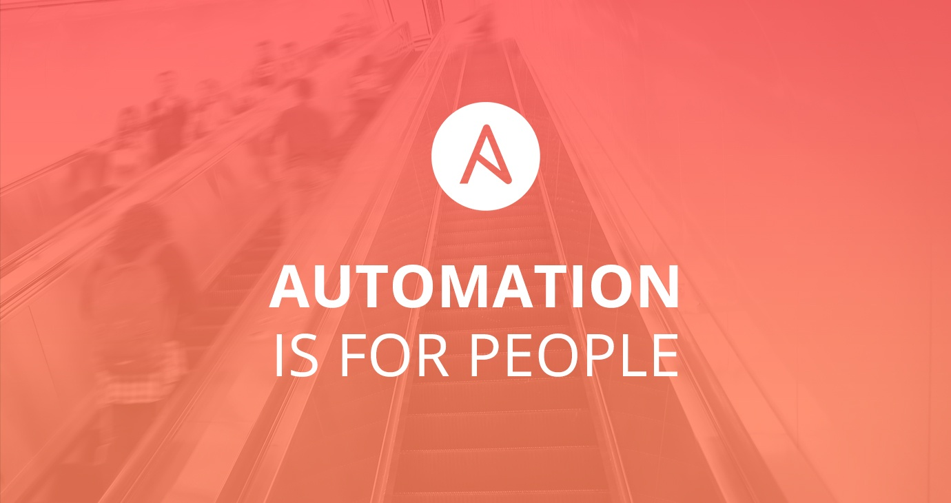 Ansible: Automation is for people