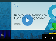 Kubernetes Automation on OpenStack with Ansible - Naveen Joy