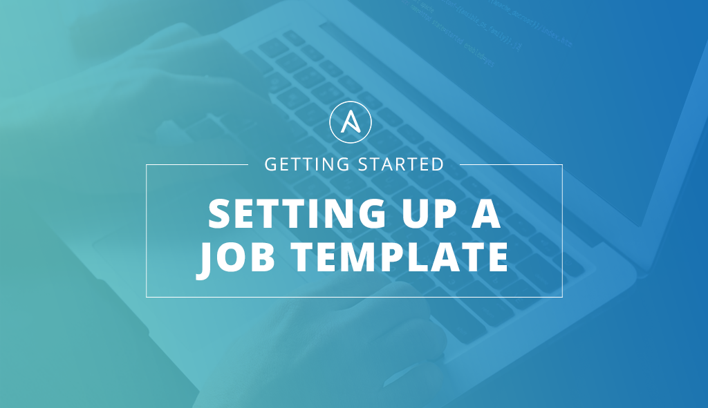 Getting-Started-Job-Template.png