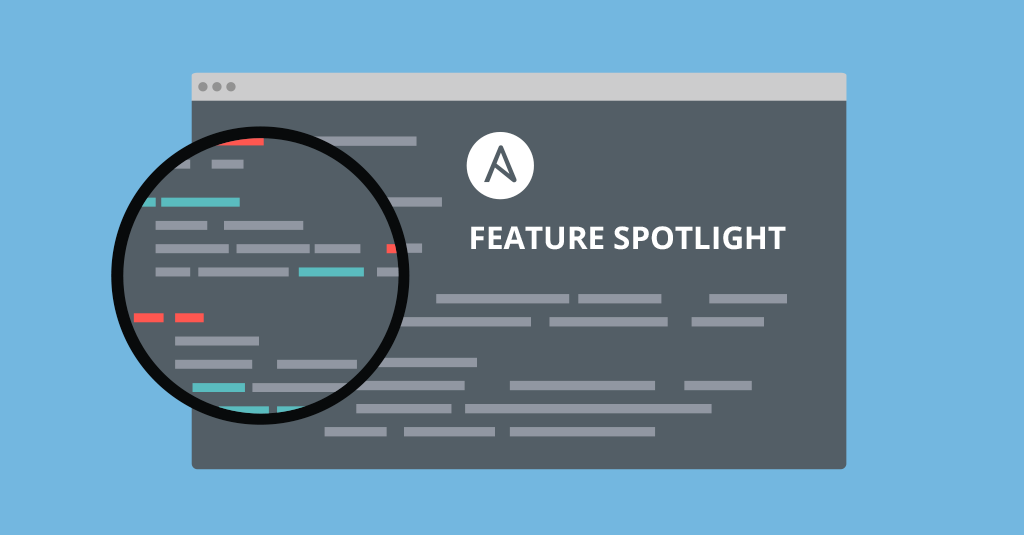 Ansible-Feature-Spotlight