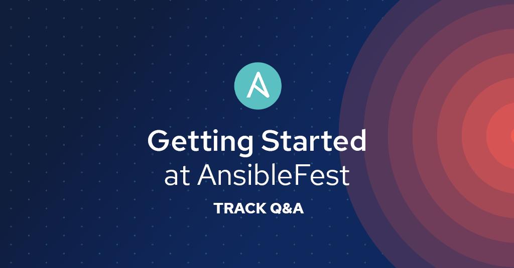 Blog_AnsibleFest2019-Getting-Started-Track