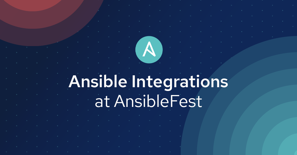 Blog_AnsibleFest2019-Integrations-Track