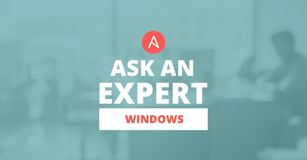 Ansible + Windows Webinar Q&A