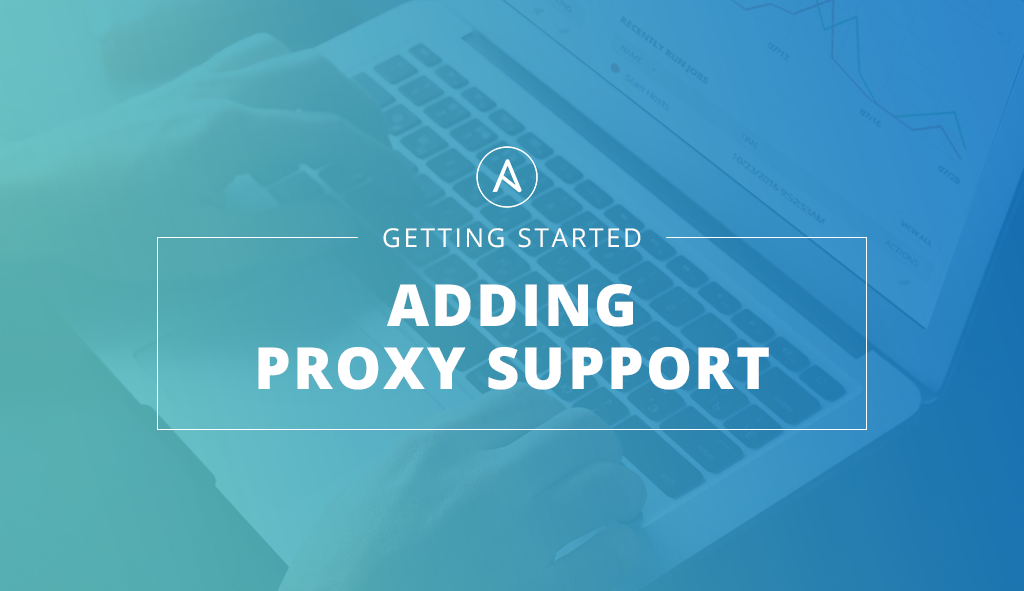 Getting-Started-with-Tower-Adding-Proxy-Support.png