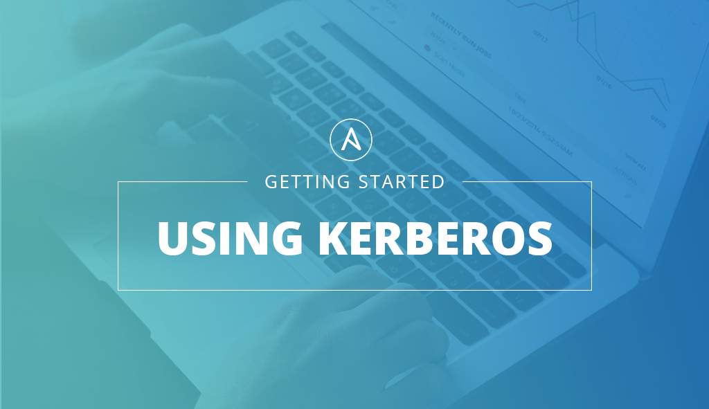 Getting Started Kerberos