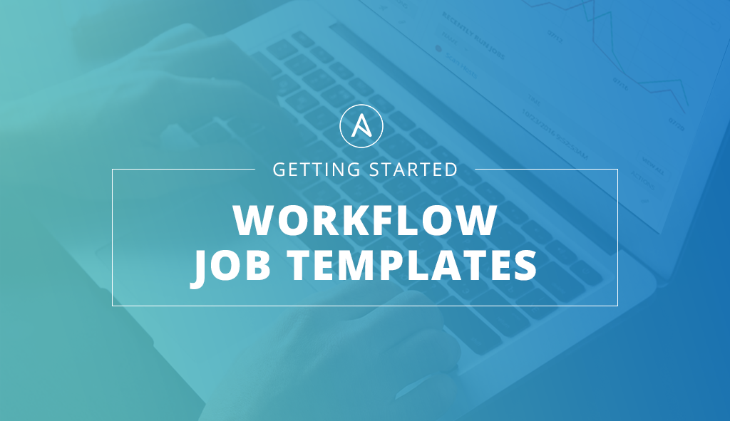 Doent Templates | Getting Started Workflow Job Templates