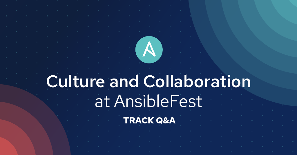 Blog_AnsibleFest2019-Culture-Collaboration-Track